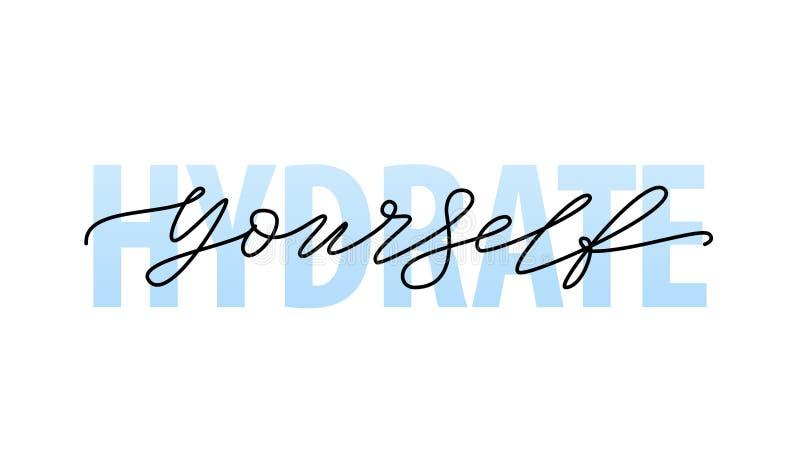 Van de het Citaat Modern kalligrafie van de hydraat zelf Motivatie de teksthydraat uw zelf Vector illustratie royalty-vrije illustratie