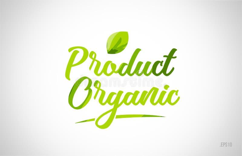 van de het woordtekst van het biologisch product de groene blad typografie van het het embleempictogram stock illustratie
