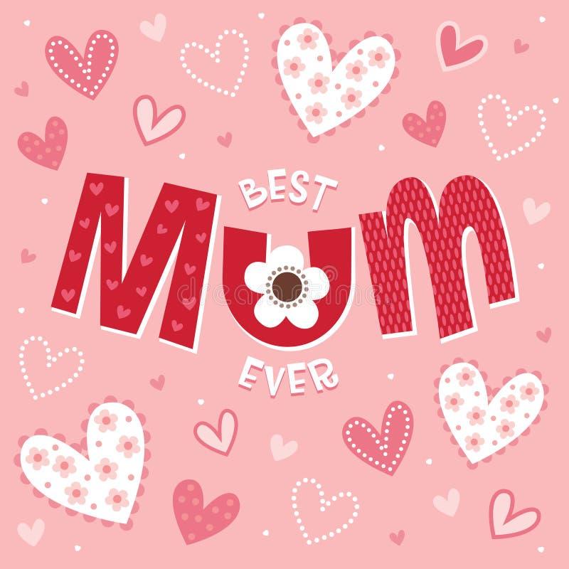 Van de moedersdag of verjaardag kaart in roze-beste MUM ooit vector illustratie