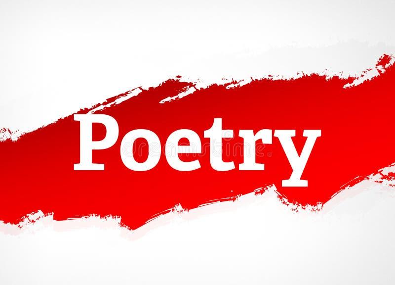 Van de poëzie Rode Borstel Abstracte Illustratie Als achtergrond vector illustratie