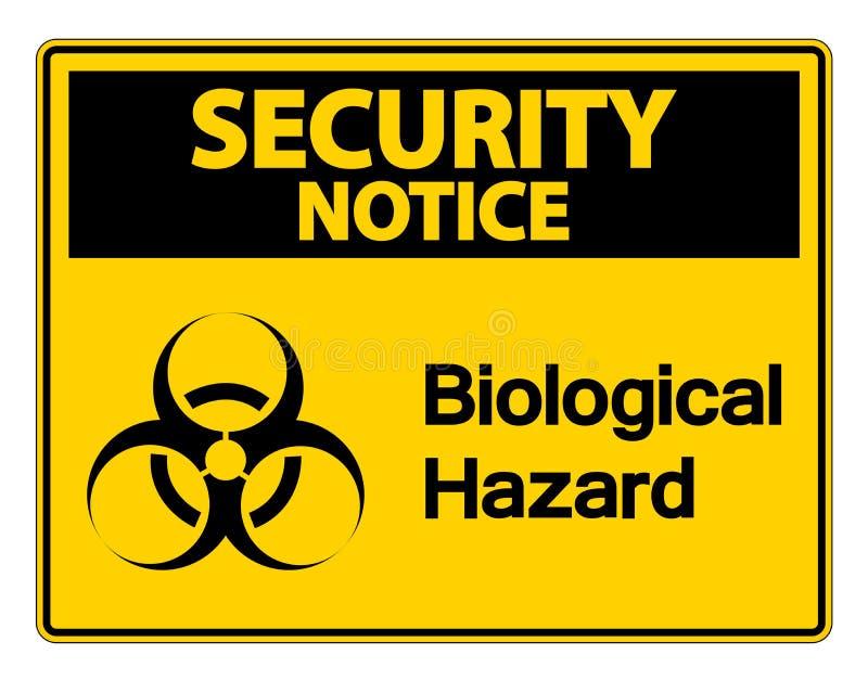 van het het bericht Biologisch Gevaar van de symboolveiligheid het Symboolteken op witte achtergrond, Vectorillustratie stock illustratie