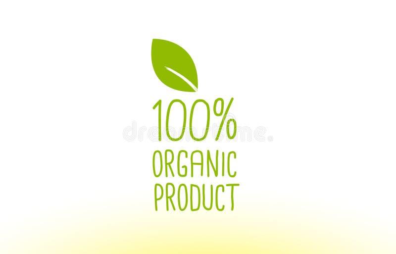 100% van het de tekstconcept van het biologisch product het groene blad ontwerp van het het embleempictogram stock illustratie