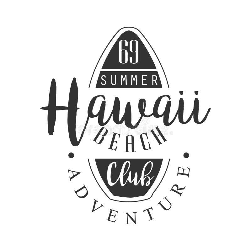 Van het het strandavontuur van Hawaï het malplaatje van het de clubembleem, zwart-witte vectorillustratie royalty-vrije illustratie
