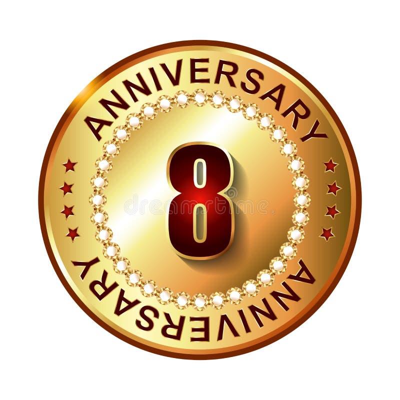 8 van het verjaardags gouden jaar etiket vector illustratie