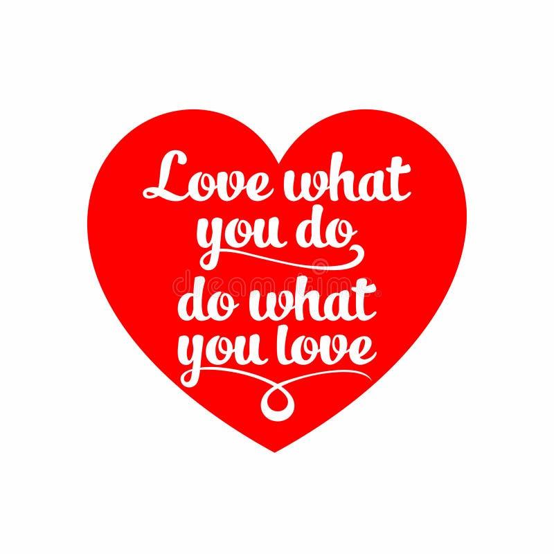 Van letters voorziende druk Liefde wat u doet Verbazende creativiteit stock illustratie