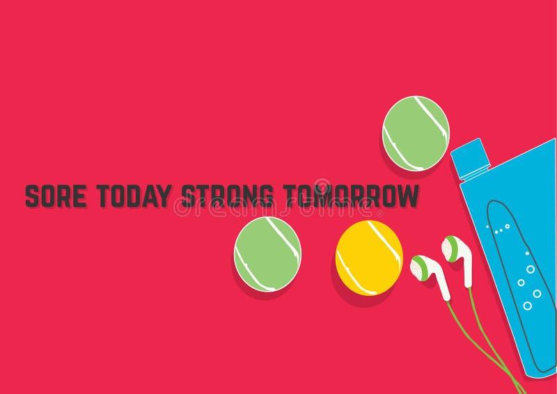 Vandaag Sterke pijnlijke plek morgen De citaten van de geschiktheidsmotivatie Het concept van de sport Vectorillustratie EPS 10 stock illustratie