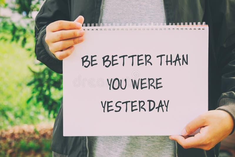 Var bättre, än du var igår citationstecknet arkivbilder