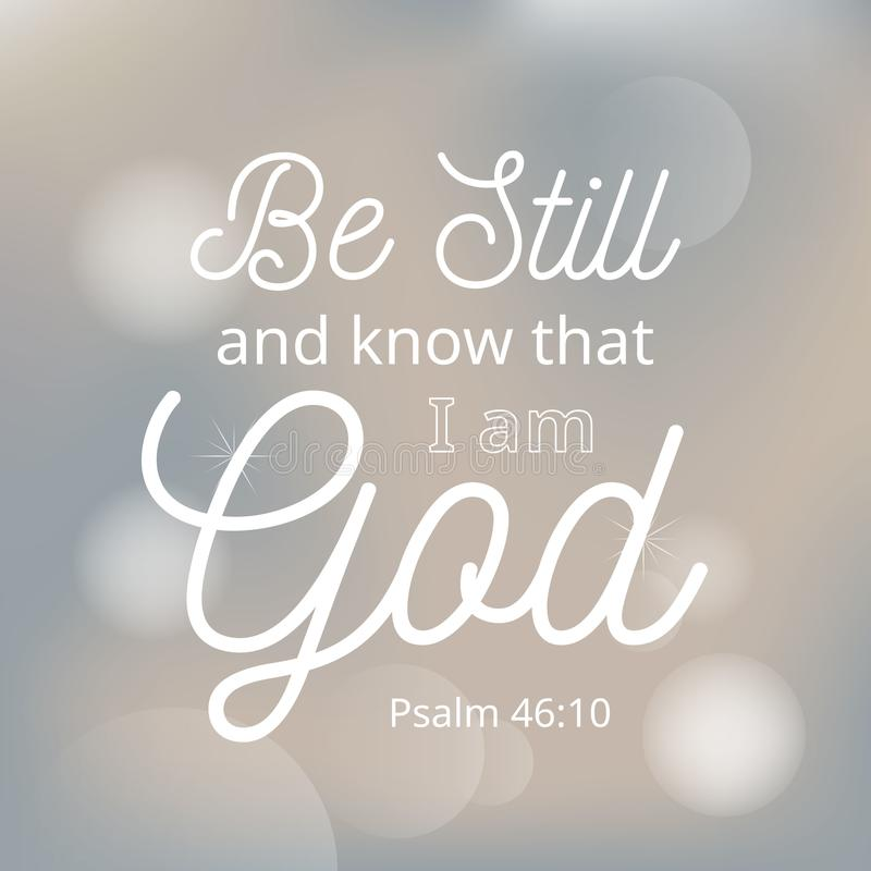 Var fortfarande och vet att jag är guden från bibeln stock illustrationer