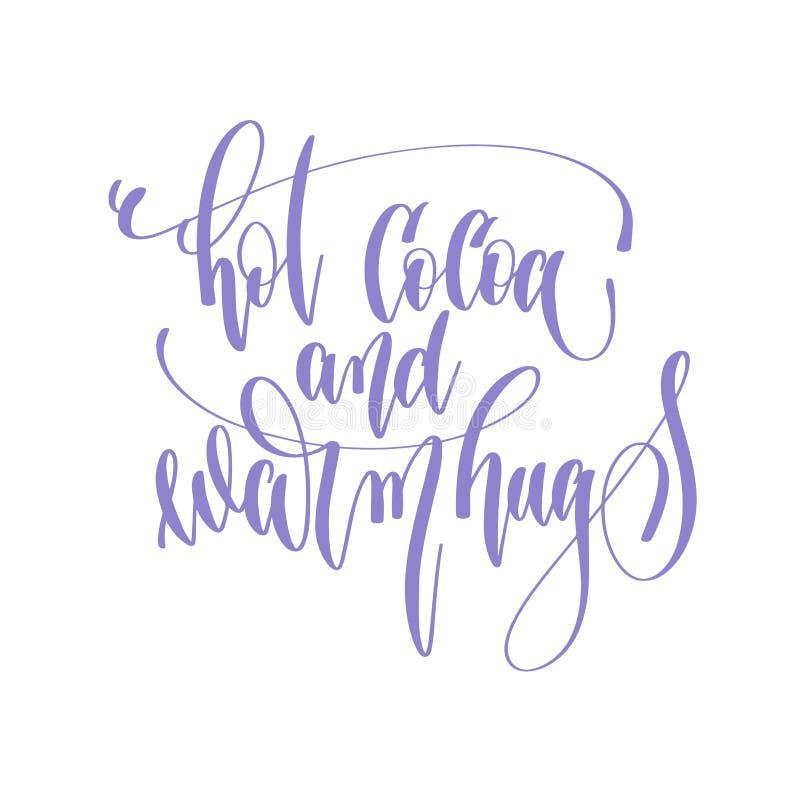 Varm kakao och varma kramar - text för handbokstäverinskrift till val vektor illustrationer