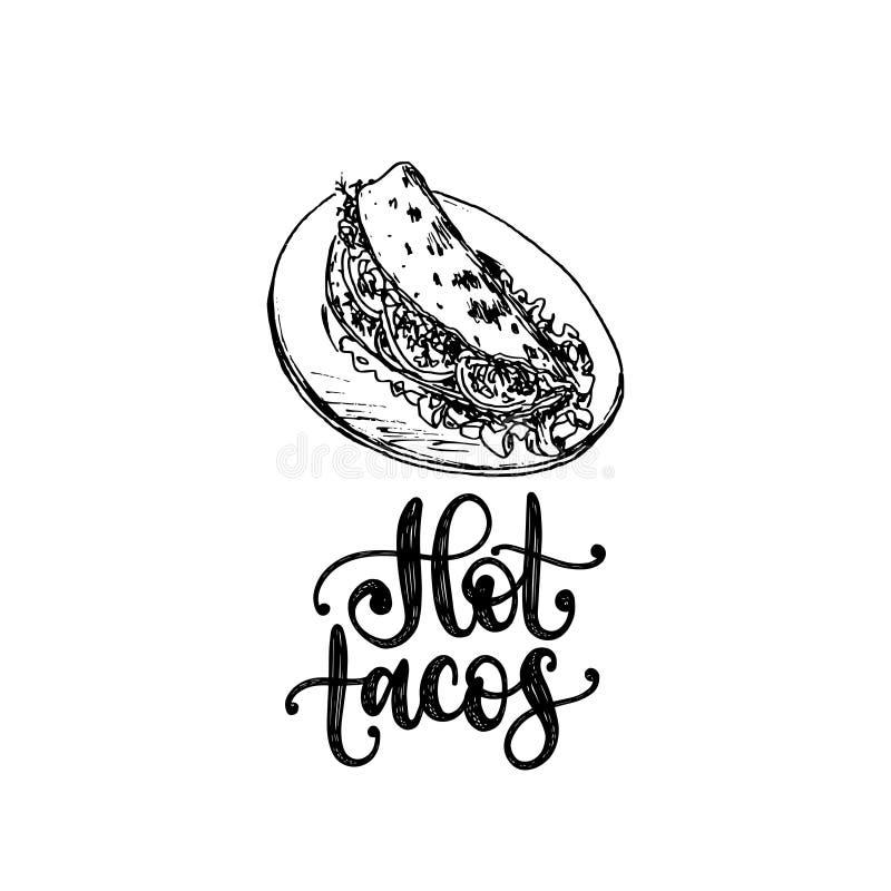 Varma taco, handbokstäver Vektorillustration av traditionell mexicansk mat Utdraget skissa använt för menyn, affisch stock illustrationer