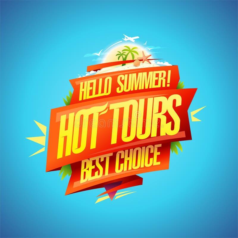 Varmt turnerar, hälsningsommar, det bästa valet, loppaffischbegrepp stock illustrationer