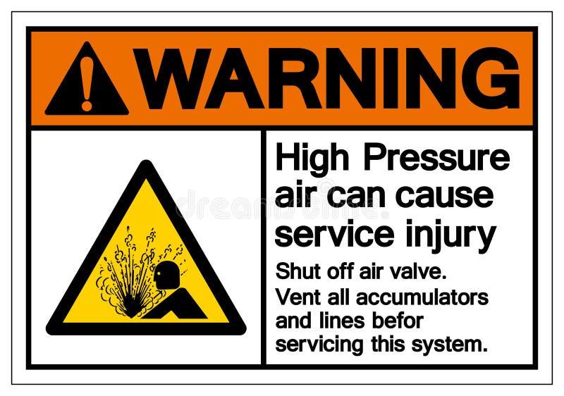Varnande högtryckluft kan orsaka tecknet för serviceskadasymbolet, vektorillustrationen, isolat på den vita bakgrundsetiketten EP vektor illustrationer
