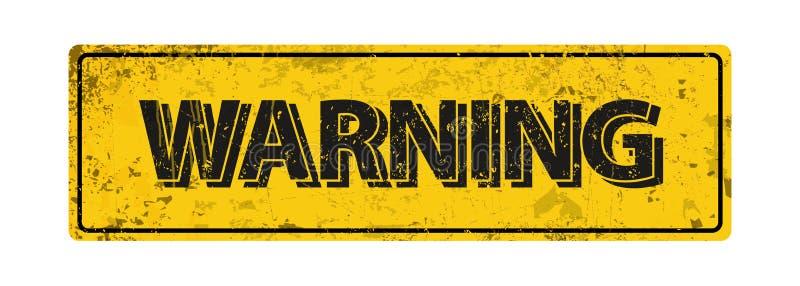 Varning - vektorillustration - rostigt metalltecken för tappning royaltyfri illustrationer