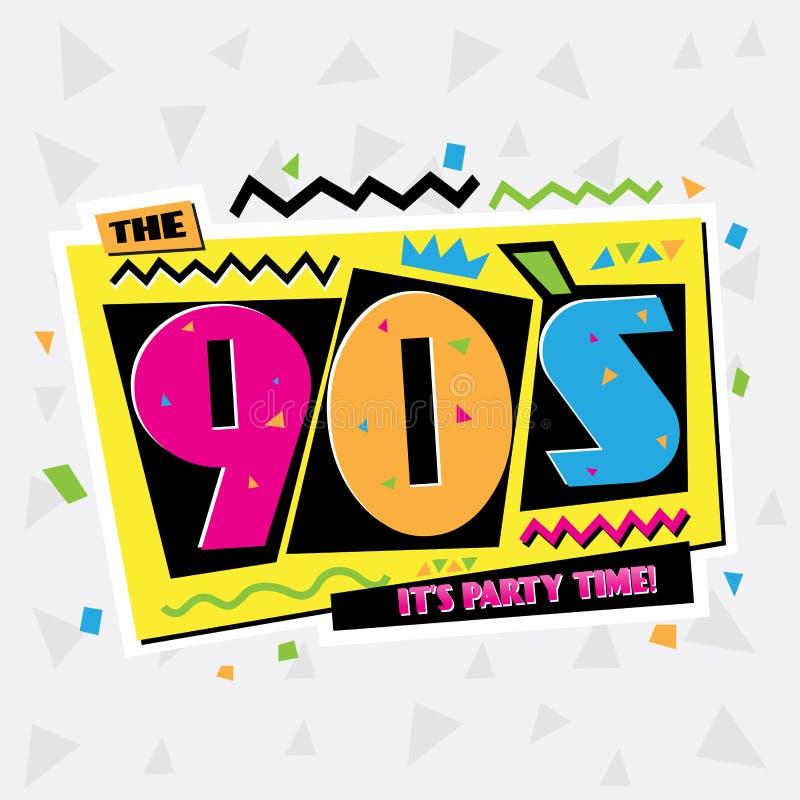 Vaya de fiesta el tiempo la etiqueta del estilo de 90 ` s Ilustración del vector ilustración del vector