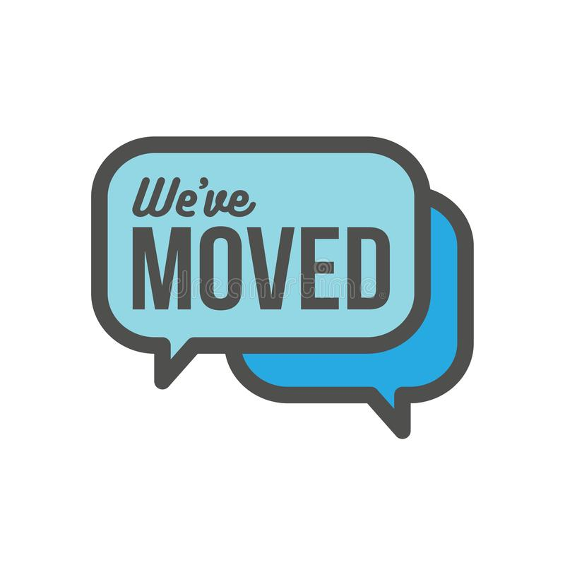 We`ve Moved Sign with Text Typography & icon to convey moving. We`ve Moved Sign w Text Typography and icon to convey moving vector illustration