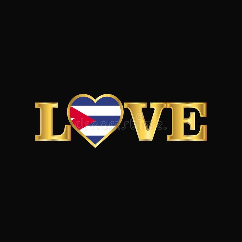 Vecteur d'or de conception de drapeau du Cuba de typographie d'amour illustration stock