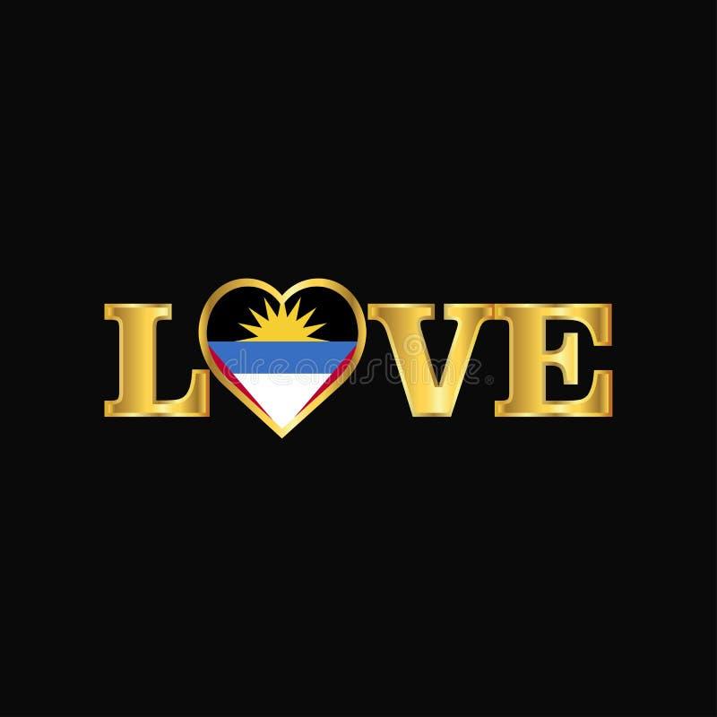 Vecteur d'or de conception de drapeau de l'Antigua-et-Barbuda de typographie d'amour illustration stock