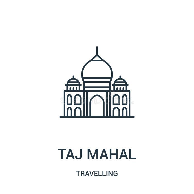 vecteur d'icône du Taj Mahal de la collection de déplacement Ligne mince illustration de vecteur d'icône d'ensemble du Taj Mahal  illustration de vecteur