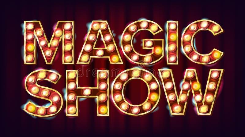 Vecteur de signe de bannière de spectacle de magie Pour la conception d'événements de festival d'arts Élément rougeoyant du cirqu illustration de vecteur
