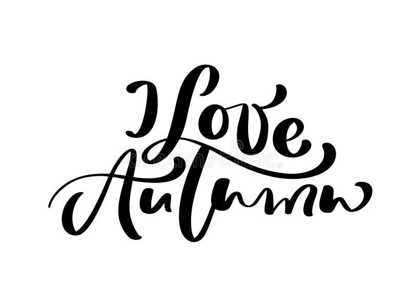 Vecteur marquant avec des lettres la calligraphie je texte d'automne d'amour Illustration tirée par la main pour la carte de voeu illustration stock