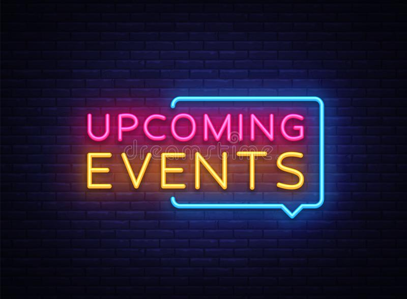 Vecteur prochain d'enseignes au néon d'événements Les événements prochains conçoivent l'enseigne au néon de calibre, bannière lég illustration stock