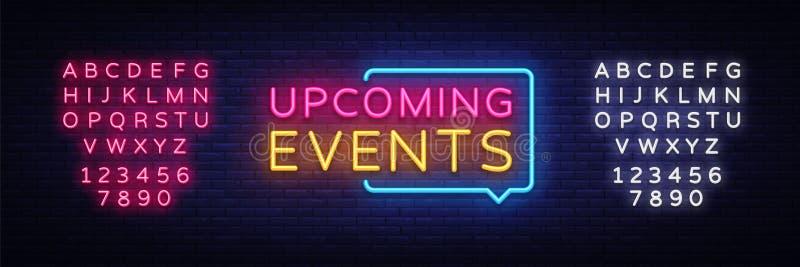 Vecteur prochain d'enseignes au néon d'événements Les événements prochains conçoivent l'enseigne au néon de calibre, bannière lég illustration libre de droits
