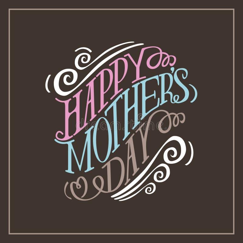 Vecteur tiré par la main heureux de la typographie EPS10 de jour de mères illustration stock
