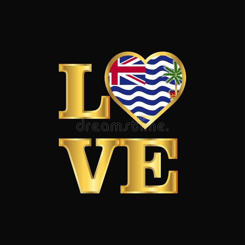 Vecto de conception de drapeau de territoire d'Océan Indien britannique de typographie d'amour illustration libre de droits
