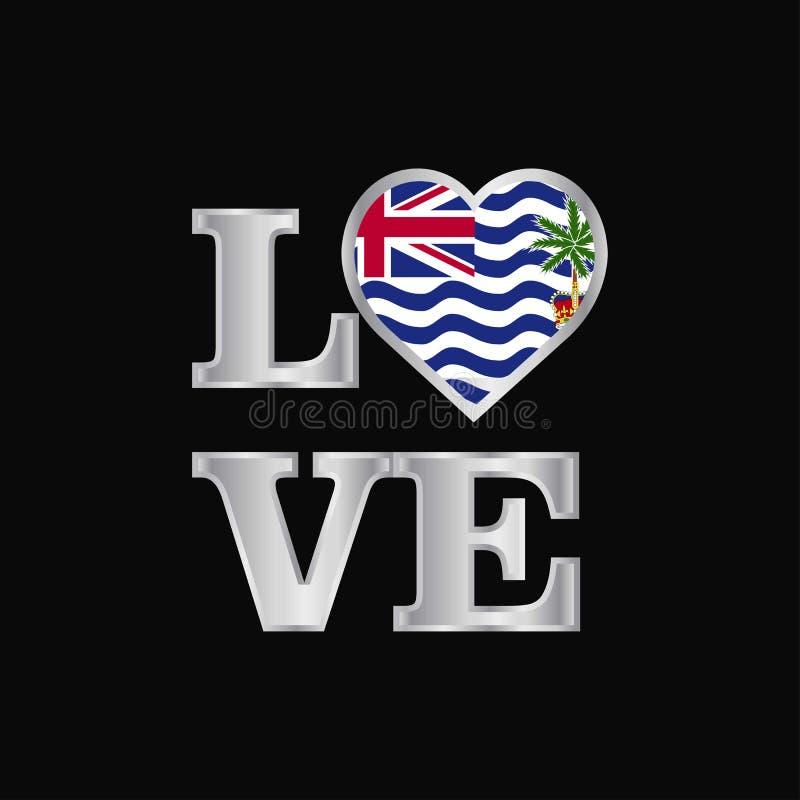 Vecto för design för flagga för brittiskt territorium för Indiska oceanen för förälskelsetypografi stock illustrationer