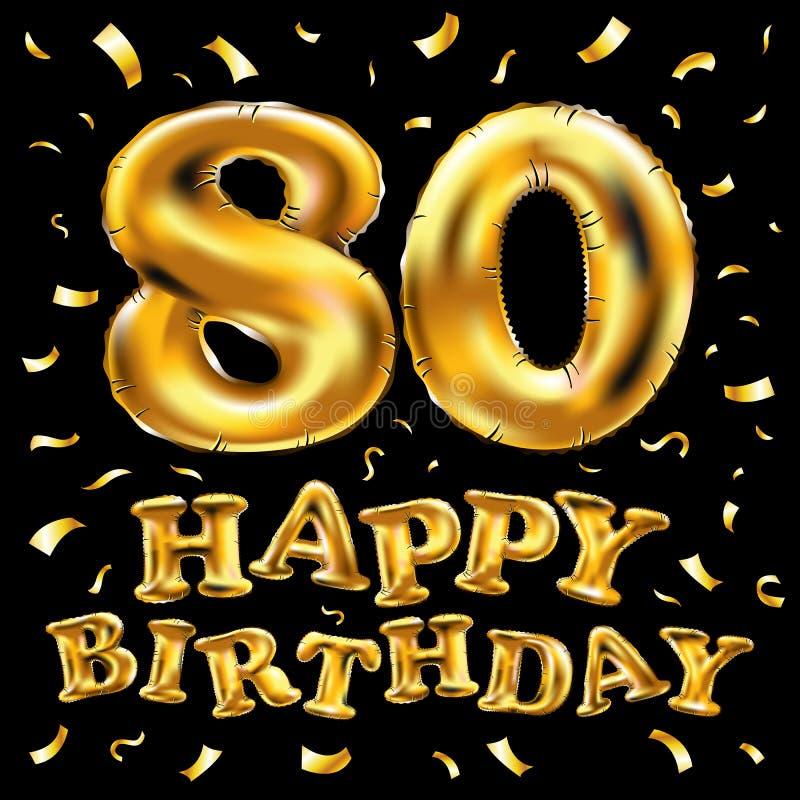 Vector с днем рождения восьмидесятые воздушные шары золота торжества и золотые яркие блески confetti дизайн иллюстрации 3d для ва иллюстрация штока