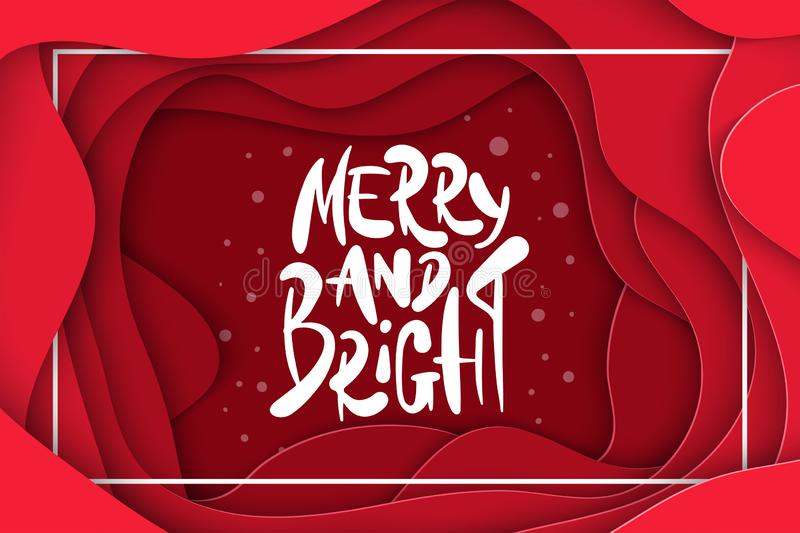 Vector background with deep red color paper cut shapes. 3D abstract Merry and Bright, Christmas lettering, design layout royalty free illustration
