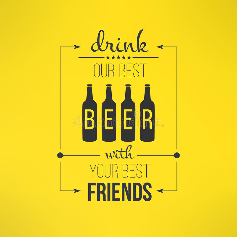 Vector beer with friends quote typographical. Poster. Bar or restaurant menu design element vector illustration