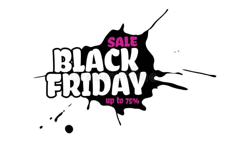 Vector Black Friday sale text inside a black inky blot. Isolated on white background. Pink up to 75 percent off. Paint drop grunge stock illustration