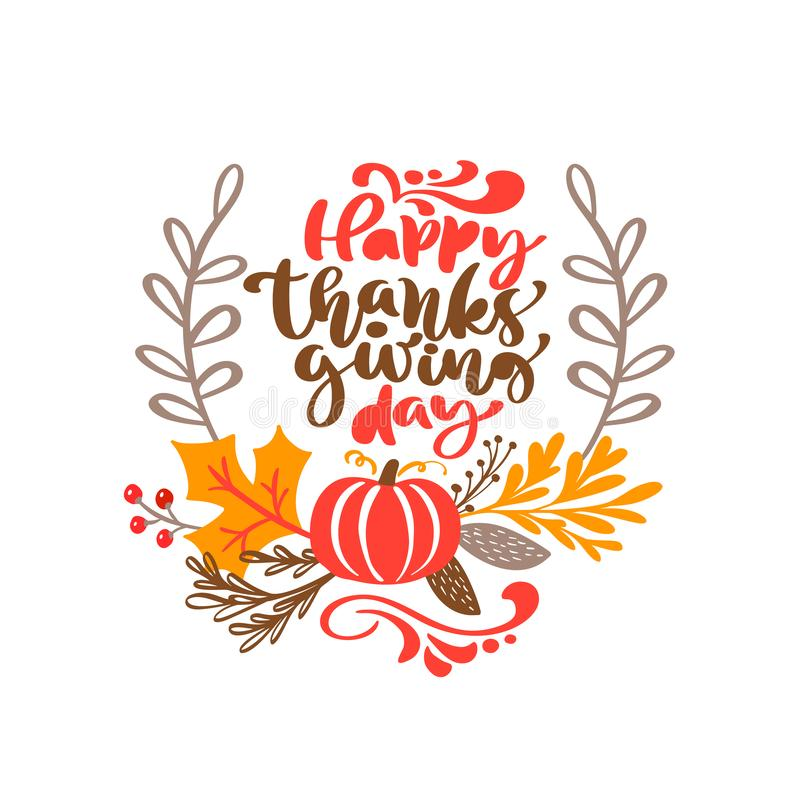 Vector calligraphy lettering text Happy Thanksgiving Day and illustration of yellow leaves and red pumpkin. Autumn. Thanksgiving concept vector illustration