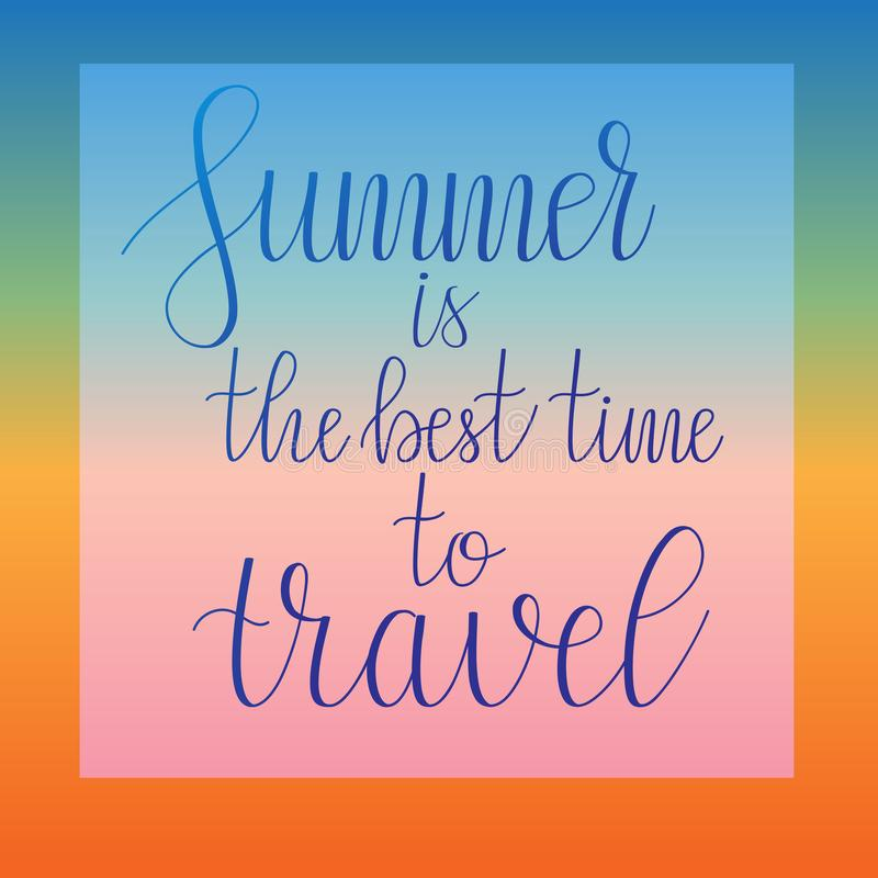 Vector Calligraphy. Summer is the best time to travel stock illustration
