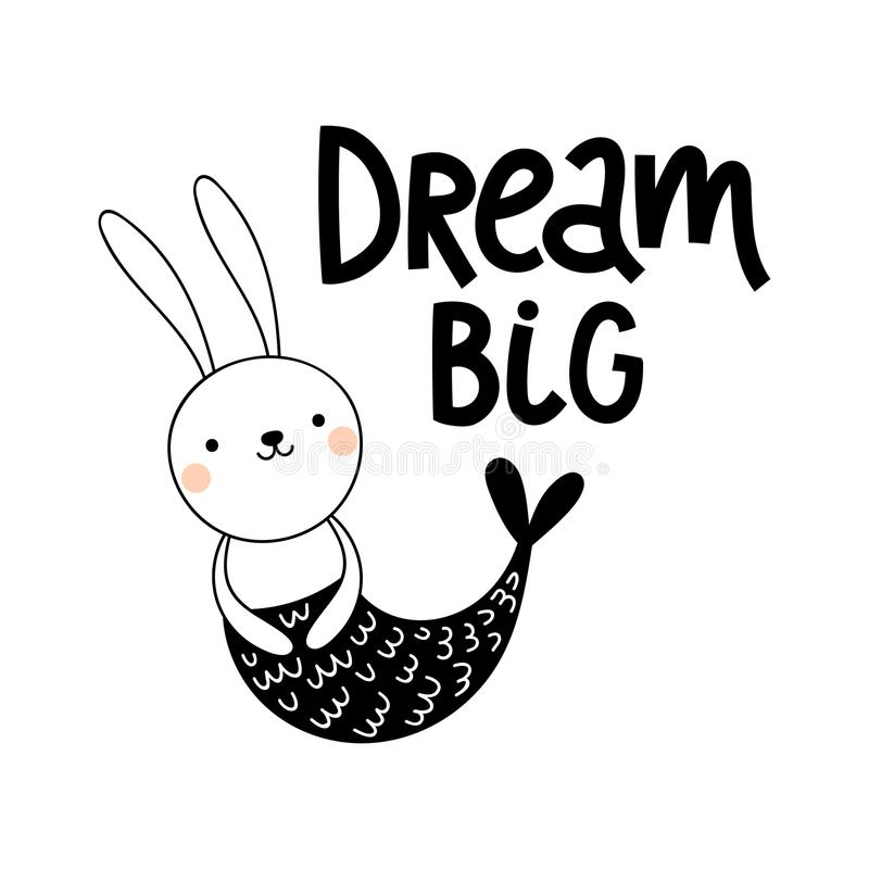 Vector card with cute bunny mermaid on white background and text Dream big stock illustration