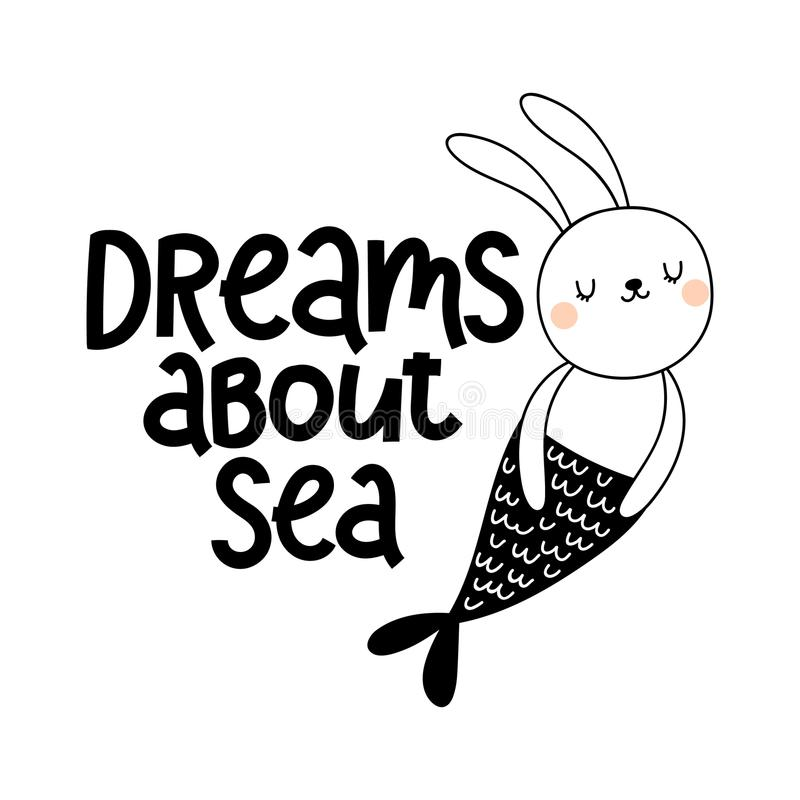 Vector card with cute bunny mermaid on white background and text Dreams about sea stock illustration