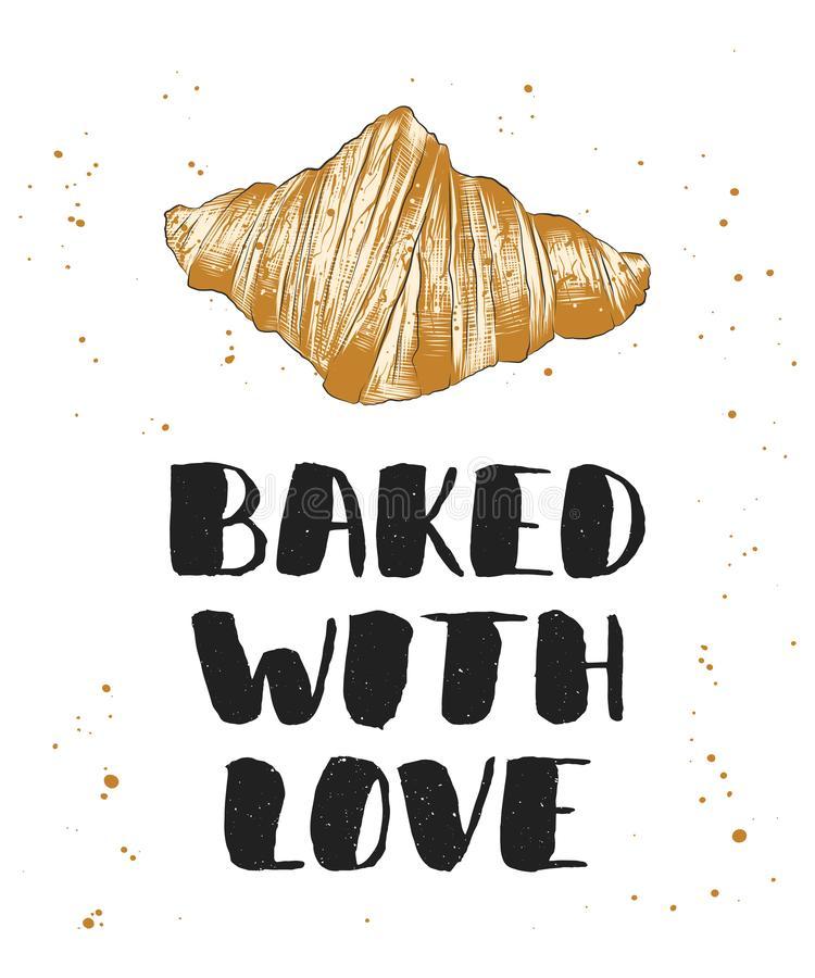 Baked with love with croissant, handwritten lettering, modern ink brush calligraphy royalty free illustration