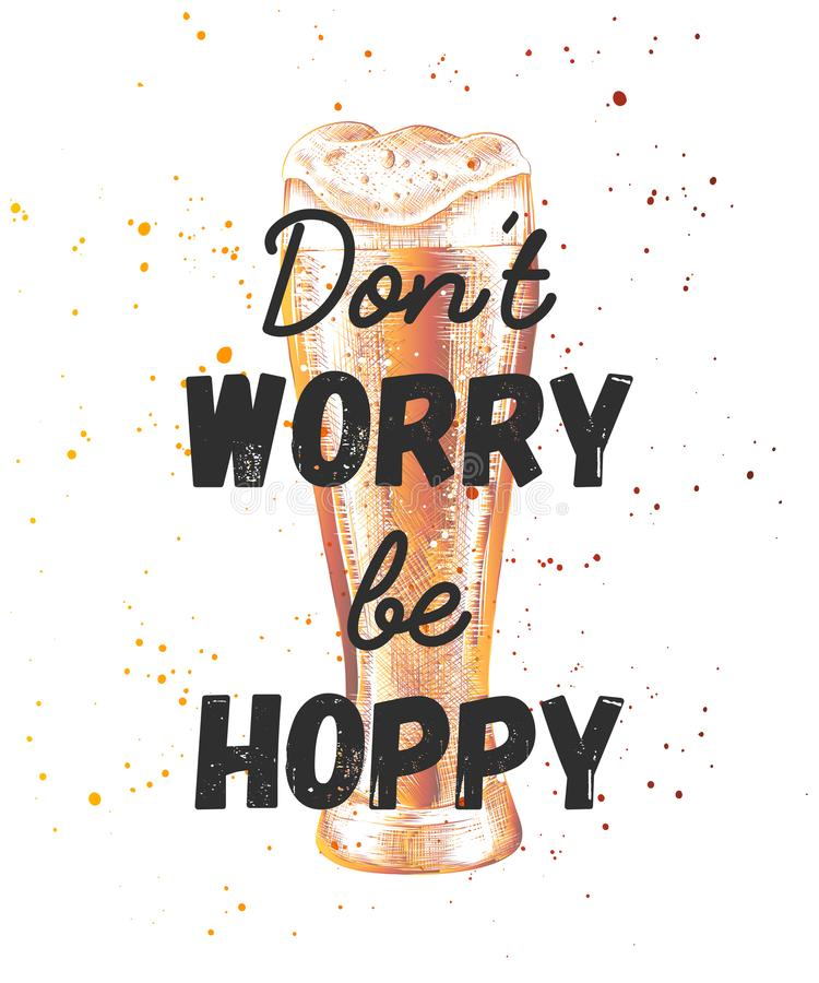 Funny quote with sketch of engraved glass of beer. Modern calligraphy. royalty free illustration