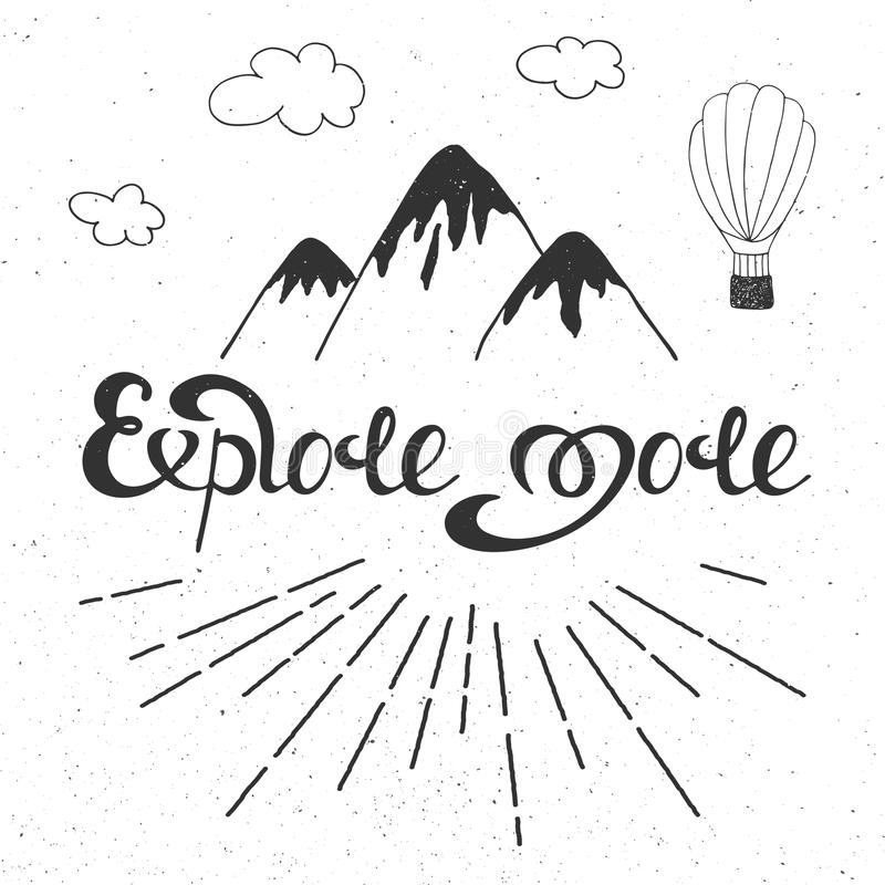 Vector card with hand drawn unique typography design element. For greeting cards, prints and posters. Explore more with light rays, mountains, clouds and air royalty free illustration