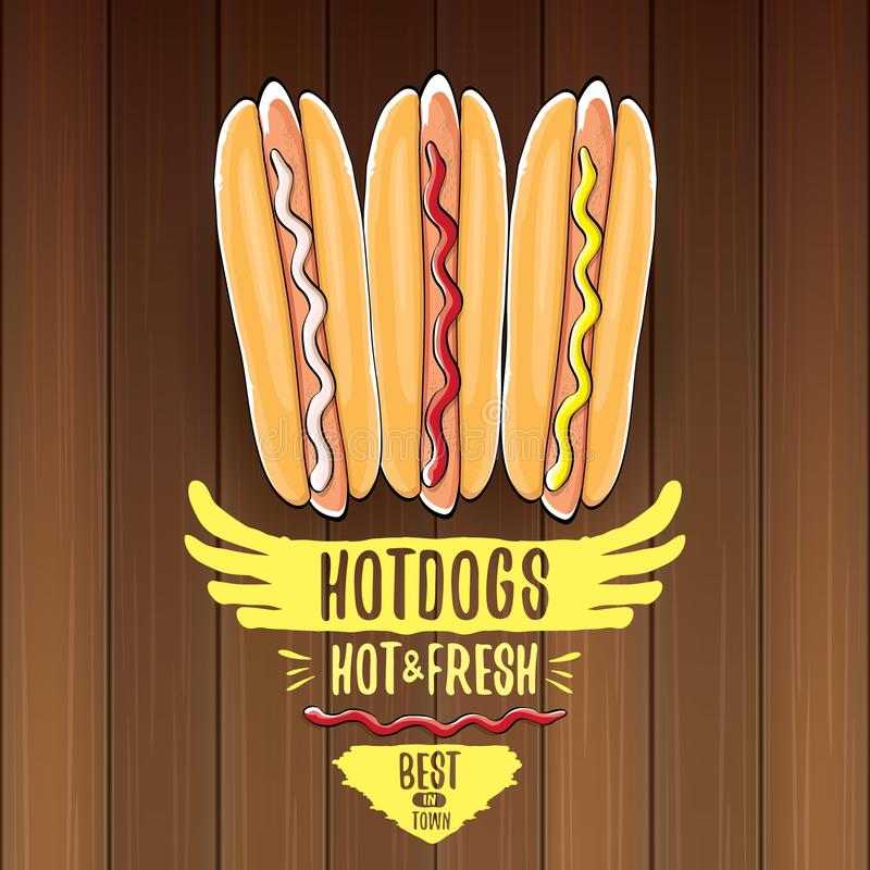 Vector cartoon hotdogs label isolated on wooden table background. Vintage hot dog poster or icon design element stock illustration