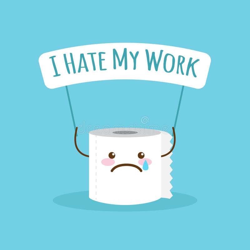 Vector cartoon toilet paper illustration with quote about work. vector illustration