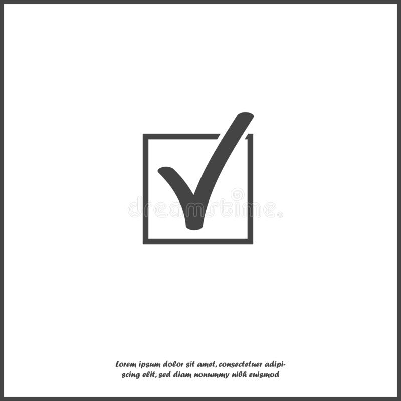 Vector check mark icon in squared on white isolated background. Layers grouped for easy editing illustration. vector illustration