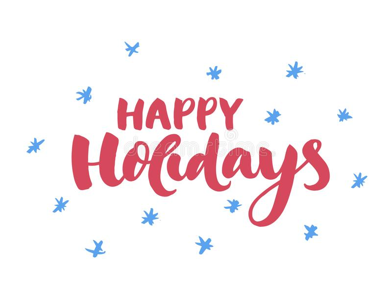 Happy holidays - handdrawn Christmas lettering for greeting cards and invitations. stock image