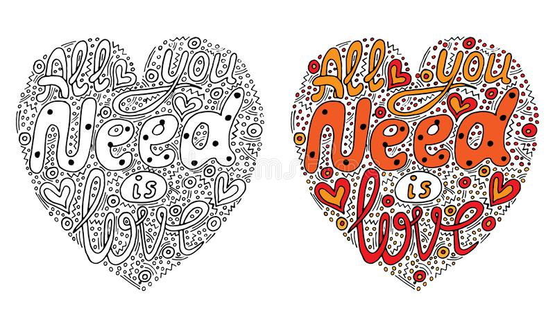 Vector colorful All you need is love hand written custom calligraphy isolated for coloring book. Or page, shirt and greeting card vector illustration