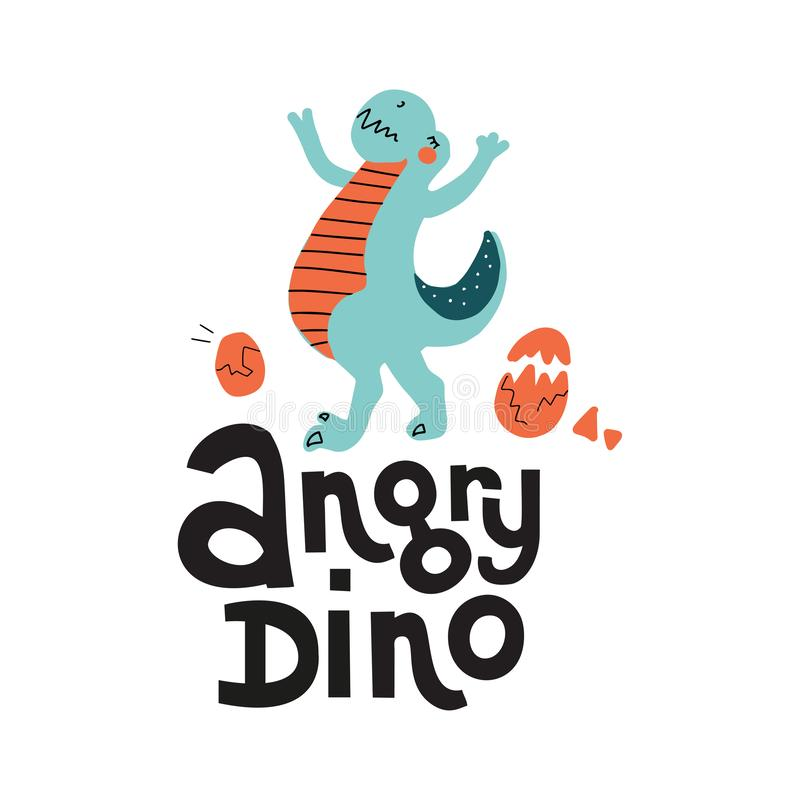 Vector cute cartoon hand drawn dinosaur with lettering qoute Angry Dino. Tyrannosaurus with eggs. Vector illustration of royalty free illustration