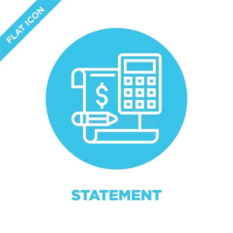 Vector del icono de la declaración Línea fina ejemplo del vector del icono del esquema de la declaración símbolo de la declaració libre illustration
