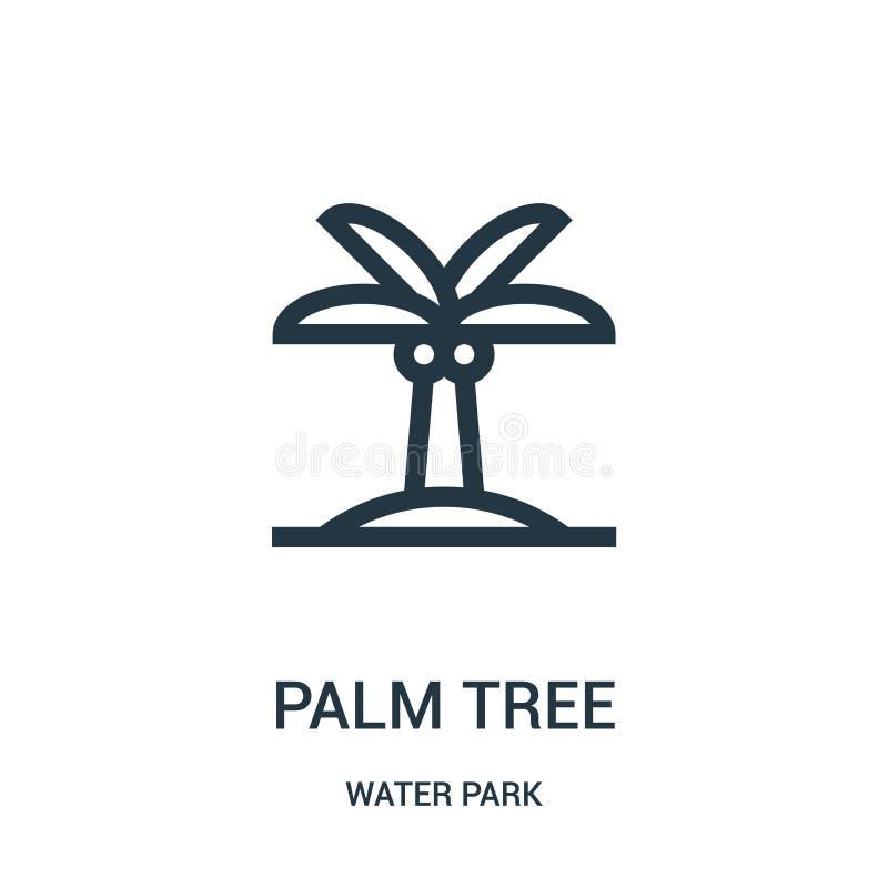 vector del icono de la palmera de la colección del parque del agua Línea fina ejemplo del vector del icono del esquema de la palm ilustración del vector