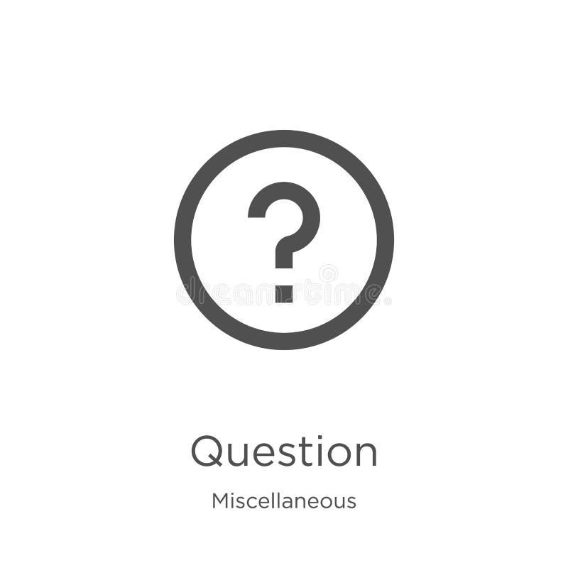 vector del icono de la pregunta de la colección diversa Línea fina ejemplo del vector del icono del esquema de la pregunta Esquem libre illustration