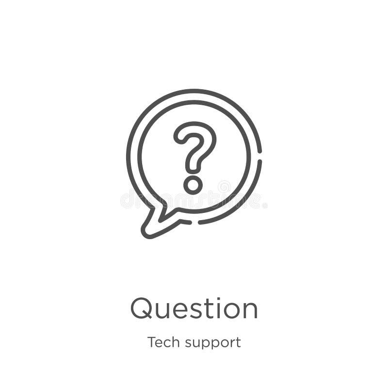 vector del icono de la pregunta de la colección del soporte técnico Línea fina ejemplo del vector del icono del esquema de la pre ilustración del vector